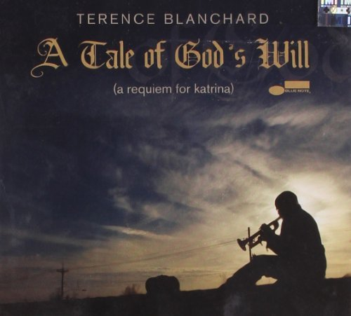 Terence Blanchard Tale Of God's Will
