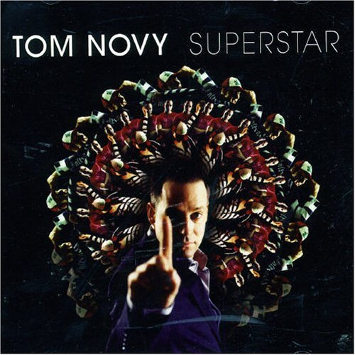 Tom Novy Superstar Import Aus