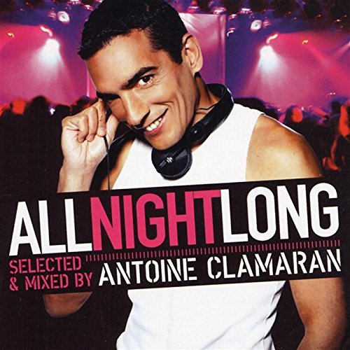 Antoine Clamaran All Night Long Import Eu 2 CD Set