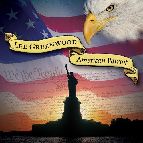 Lee Greenwood American Patriot 15th Anniv. Ed.