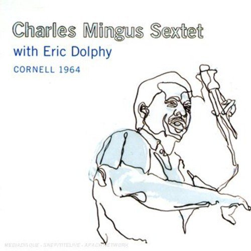 Charles Mingus Cornell 1964 Incl. Dolphy 2 CD