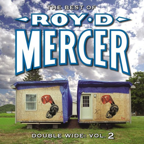 Roy D. Mercer Vol. 2 Double Wide