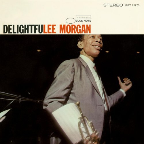 Lee Morgan Delightfulee Remastered Rudy Van Gelder Editions