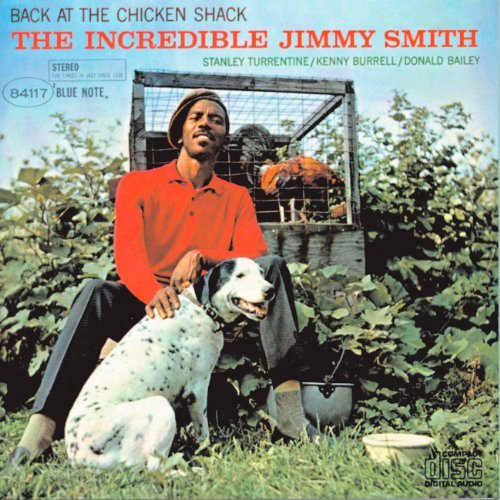 Jimmy Smith Back At The Chicken Shack Remastered Rudy Van Gelder Editions