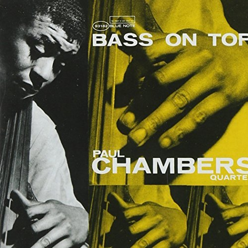 Paul Chambers Bass On Top Remastered Rudy Van Gelder Editions