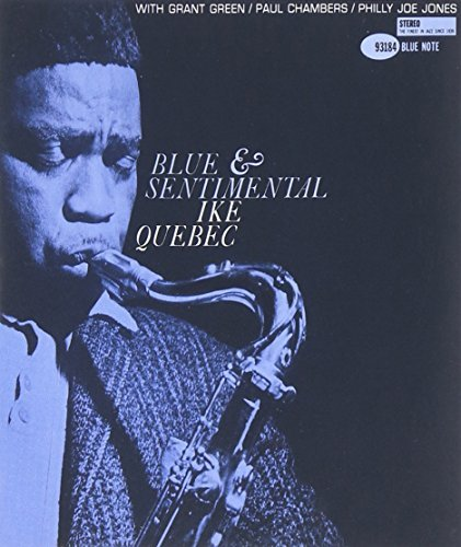 Ike Quebec Blue & Sentimental Rudy Van Gelder Editions