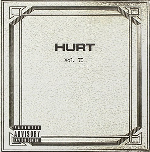 Hurt Vol. 2 Explicit Version