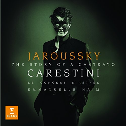 Philippe Jaroussky Tribute To Carestini A Haim Le Concert D'astree