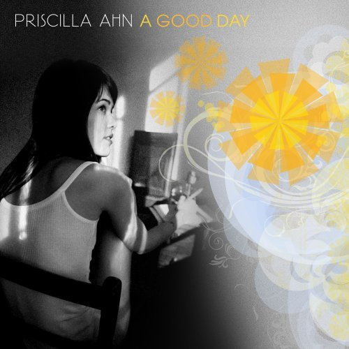Priscilla Ahn Good Day