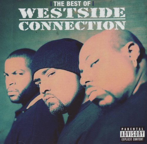 Westside Connection Best Of Westside Connection G Explicit Version