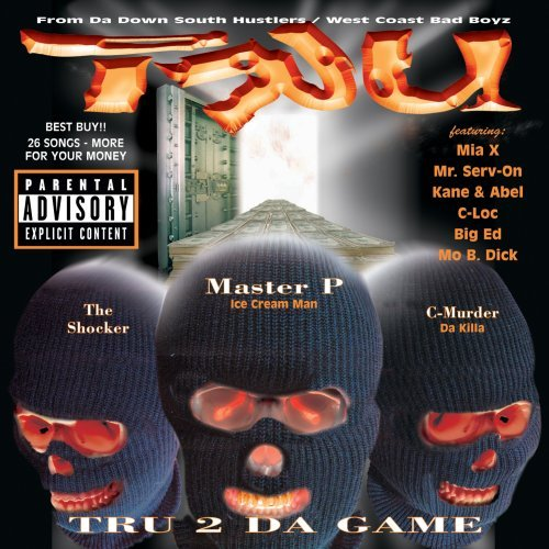 Tru Tru 2 Da Game Explicit Version 2 CD