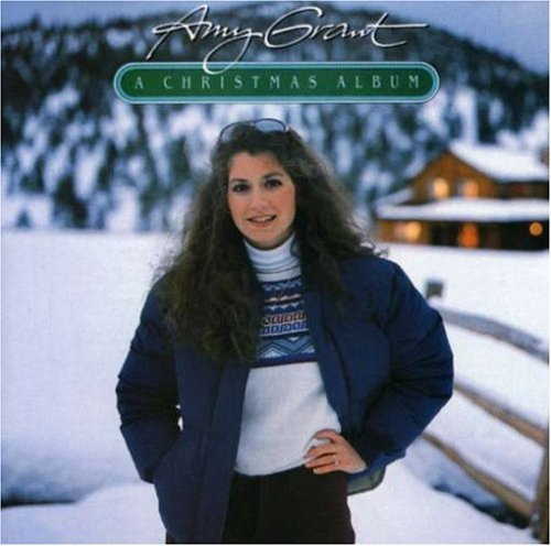 Amy Grant Christmas Album