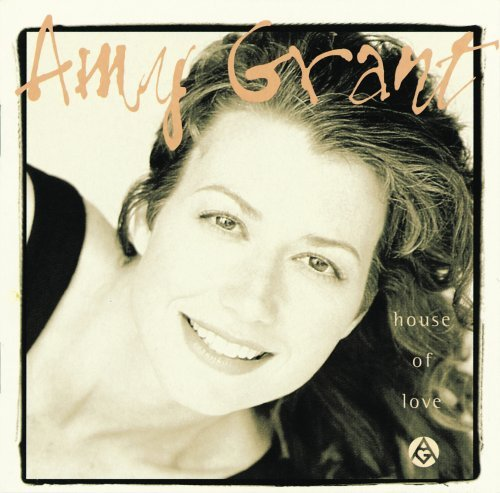Amy Grant House Of Love House Of Love