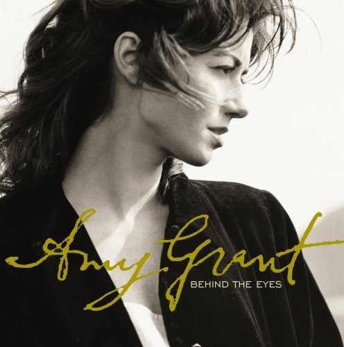 Amy Grant Behind The Eyes