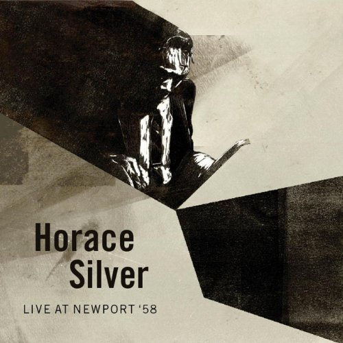 Horace Silver Live At Newport '58