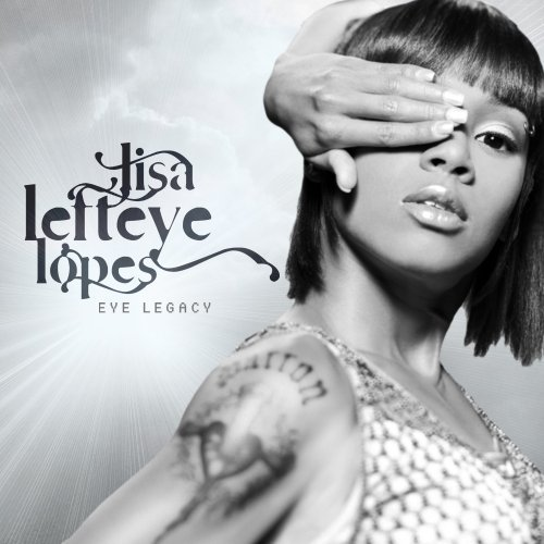 Lisa 'left Eye' Lopes Eye Legacy Explicit Version