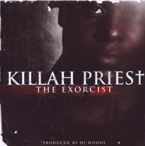 Killah Priest Exorcist Explicit Version