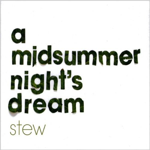 Stew Midsummer Night's Dream