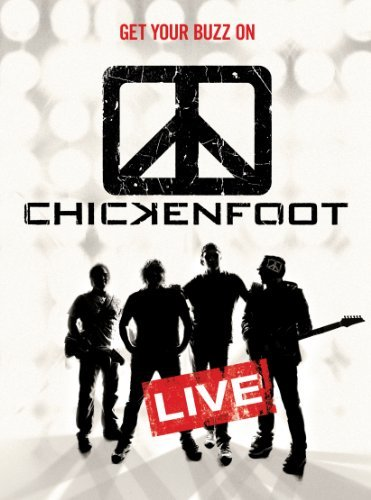 Chickenfoot Get Your Buzz On Live Explicit Version
