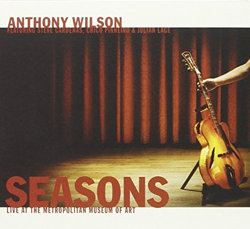 Anthony Wilson Seasons Live At The Metropolit Incl. DVD