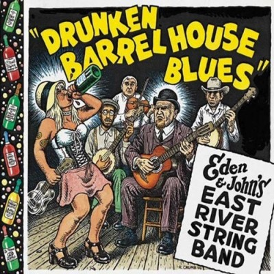 Eden & John's East River Strin Drunken Barrel House Blues Digipak