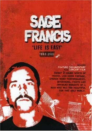 Sage Francis Life Is Easy
