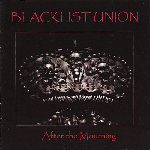 Blacklist Union After The Mourning