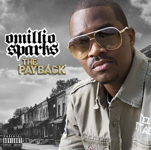 Omillio Sparks Pay Back Explicit Version