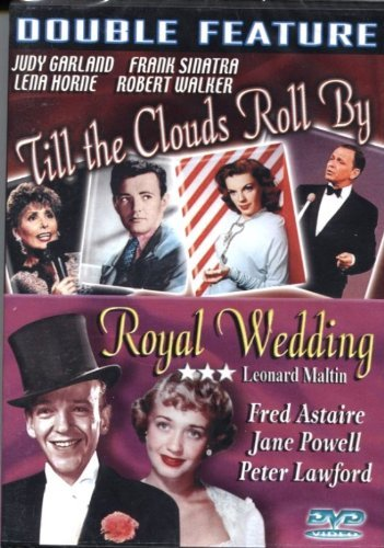 Till The Clouds Roll By Royal Wedding Double Feature