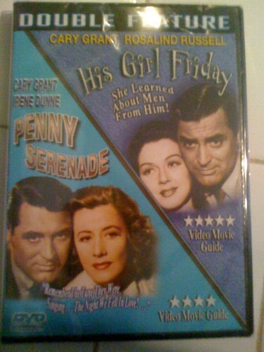 His Girl Friday Penny Serenade Grant Cary Double Feature