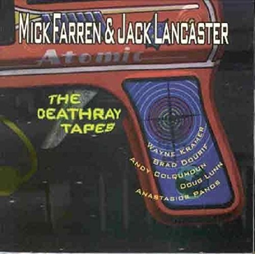 Mick Farren Deathray Tapes Feat. Jack Lancaster