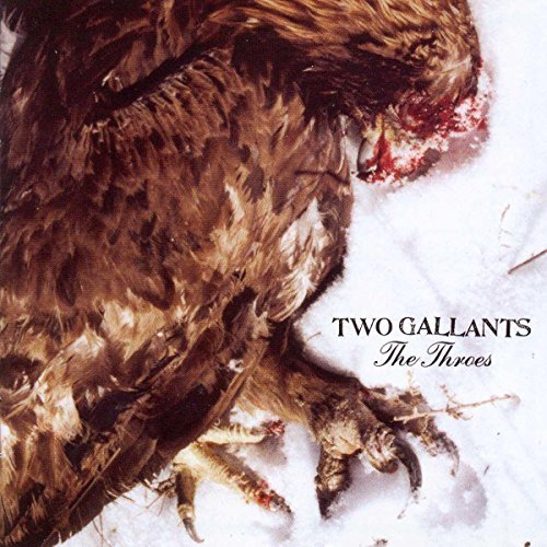 Two Gallants Throes
