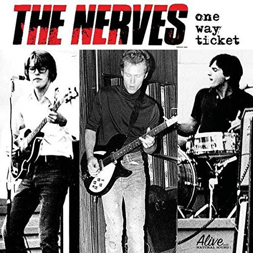 Nerves One Way Ticket
