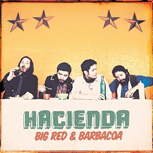 Hacienda Us Big Red & Barbacoa