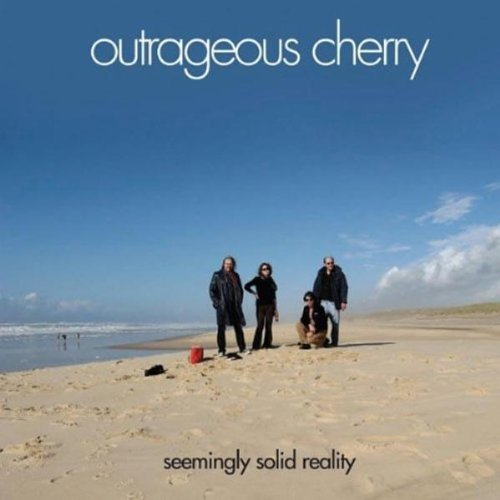 Outrageous Cherry Seemingly Solid Reality