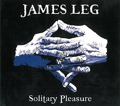 James Leg Solitary Pleasure Digipak