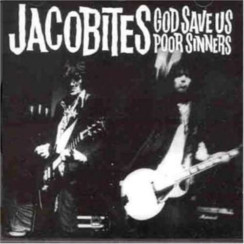 Jacobites God Save Us Poor Sinners