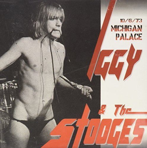 Iggy & The Stooges Michigan Palace