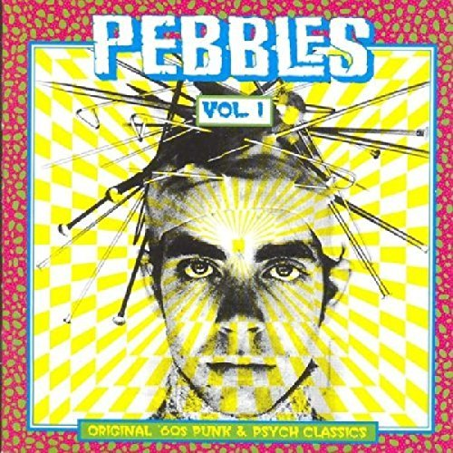 Pebbles Vol. 1 Weeds Litter Outcasts Belles Fowley Split Ends Wild Knights