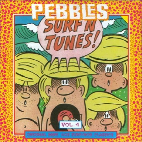 Pebbles Vol. 4 Surf N Tunes Pebbles
