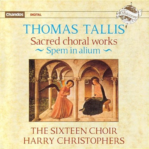 T. Tallis Sacred Choral Works Christophers Sixteen Choir