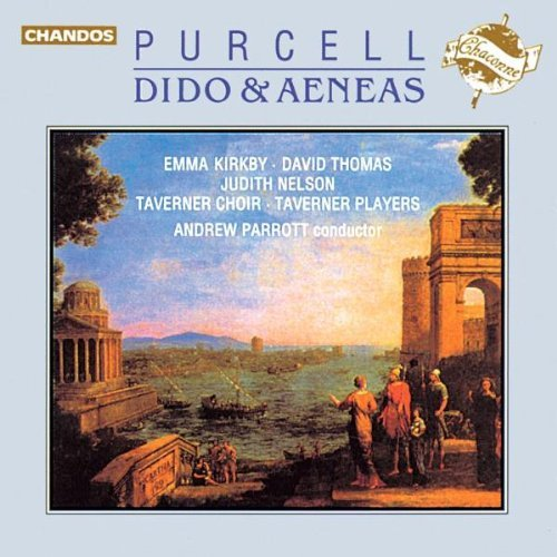 H. Purcell Dido & Aeneas Kirby Thomas Nelson Noorman Parrott Taverner Consort & Pla
