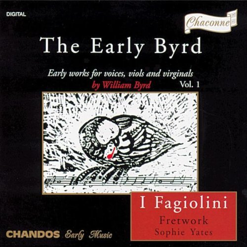 W. Byrd Early Byrd Yates*sophie (hrpchrd) I Fagiolini Fretwork