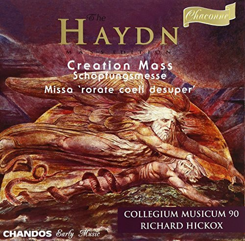 J. Haydn Creation Mass Mass Rorate Coe Gritton Stephen Padmore Varcoe Hickox Collegium Musicum 90