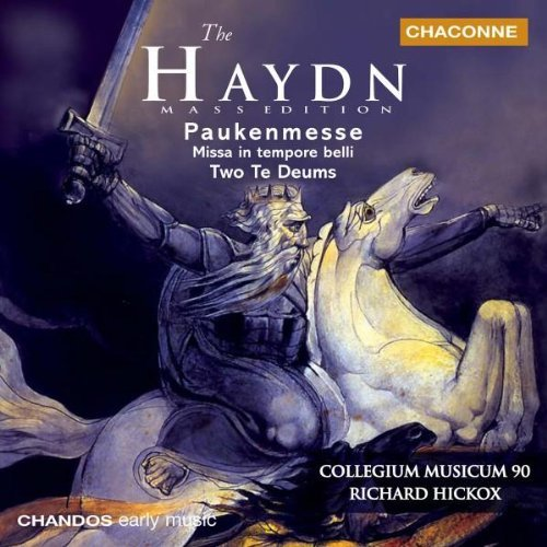 J. Haydn Mass In Time Of War Te Deum (2 Argenta Denley Padmore Varcoe Hickox Collegium Musicum 90