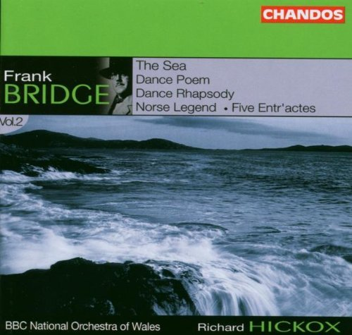 F. Bridge Danch Rhap Sea Dance Poem Nors Hickox Bbc Natl Orch Of Wales