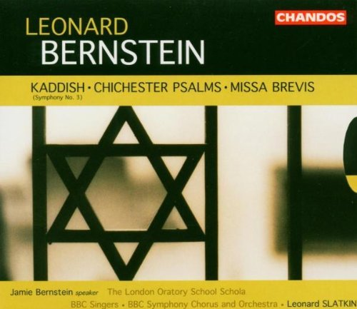 L. Bernstein Kaddish Chichester Psalms Mi Strong (trb) Murray (mez) Slatkin Bbc So