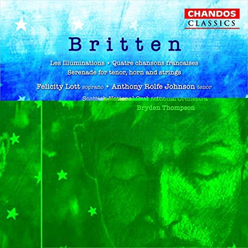 B. Britten Les Illuminations Lott (sop) Johnson (ten) & Thomson