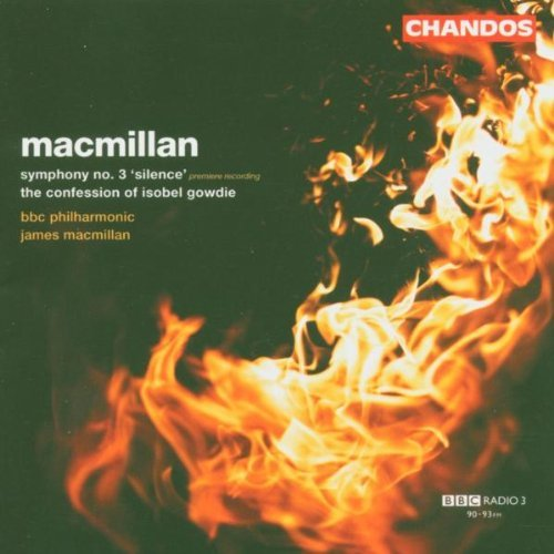 J. Macmillan Confession Of Isobel Gowdie Bbc Philharmonic