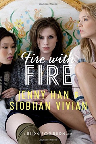 Jenny Han Fire With Fire